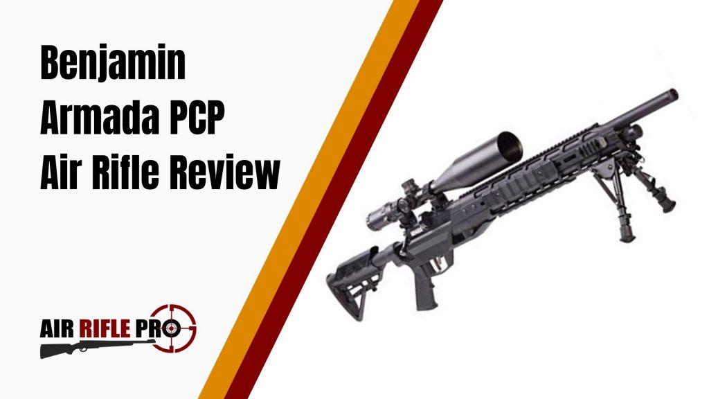 Benjamin Armada PCP Air Rifle Review
