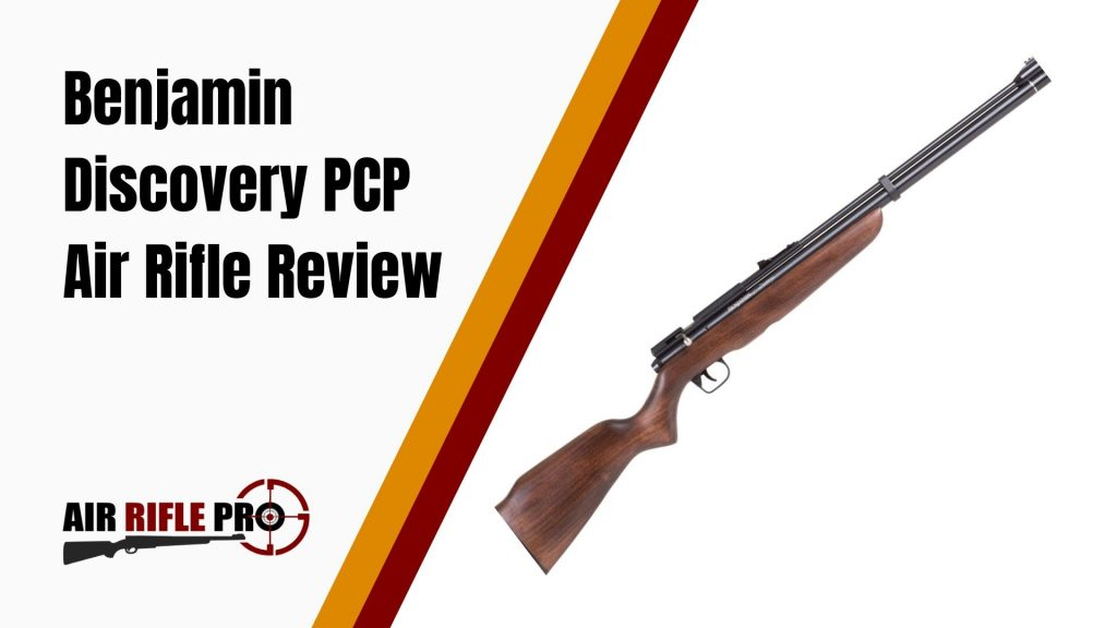 Benjamin Discovery PCP Air Rifle Review